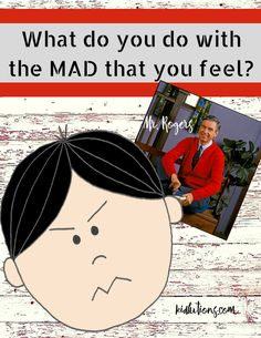 Kidlutions: Solutions for Kids: What Do You Do with the MAD that You Feel?