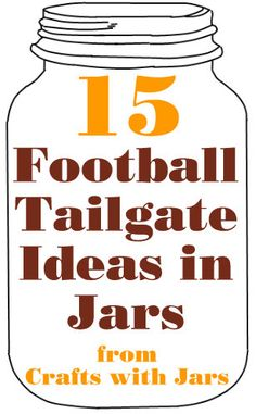 Crafts with Jars: Football Tailgate Ideas in Jars