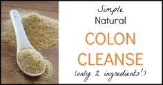 This simple and natural colon cleanse remedy really works! It's only 2 ingredients and will clean your colon naturally.