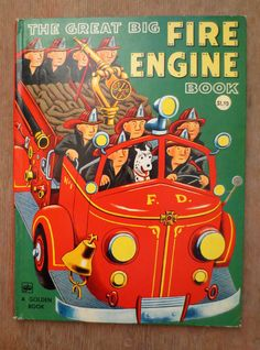 The Great Big Fire Engine Book (1973) Illustrated by Tibor Gergely - Vintage Childrens' Picture Book