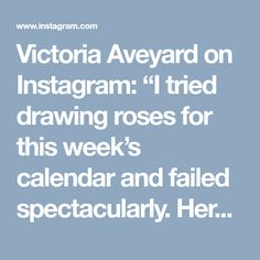 """Victoria Aveyard on Instagram: """"I tried drawing roses for this week's calendar and failed spectacularly. Here's some off-season lavender instead. 🌿💜"""""""