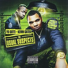 Yo Gotti /Kevin Gates - Usual Suspects 5