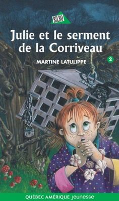 Buy Julie 02 - Julie et le serment de la Corriveau by Martine Latulippe, May Rousseau and Read this Book on Kobo's Free Apps. Discover Kobo's Vast Collection of Ebooks and Audiobooks Today - Over 4 Million Titles! Roman Jeunesse, Julie, Illustrations, Free Apps, Audiobooks, Ebooks, This Book, Html, Character