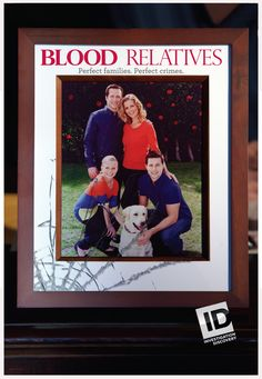 Discovery Channel: Investigation Discovery--Blood Relatives | Society | Learnist