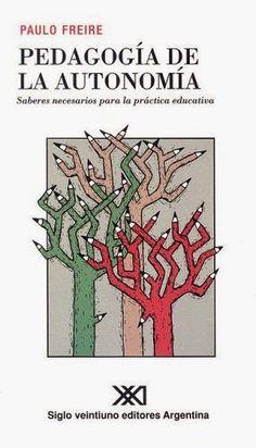 Actividades para Educación Infantil: Pedagogía de la autonomía de Freire