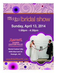 Brides, Make plans to meet local wedding professionals at the April 13, 2014 Perfect Wedding Guide Triad/Triangle Bridal Show at the Raleigh Marriott Crabtree Valley in Raleigh. There will be a variety of wedding professionals for you to check out.  Register at http://raleigh-durham.perfectweddingguide.com/events/bridal-shows/11425/details/