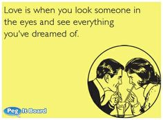 See everything you ever dreamed off. Love Ecards, Passion Quotes, Love Is When, Country Boys, E Cards, Hopeless Romantic, Love Heart, Love Songs, Falling In Love