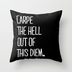 Carpe Diem Pillow - #wishlist