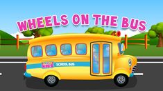 Wheels on the Bus Go Round and Round Nursery Rhyme for Children