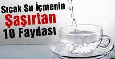 Soğuk su yerine sıcak veya ılık su içerek vücudunuzu daha mükemmel hale getirin.