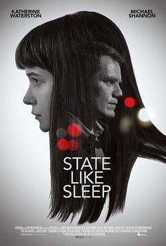 Michael Shannon and Katherine Waterston in State Like Sleep (2018)