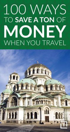 How to save money on your travels.