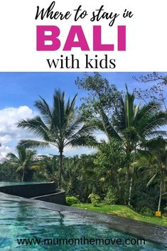 Where to stay in Bali with Kids Toddler Plane Travel, Bali With Kids, Philippines Travel, Bali Travel, Vacation Trips, Family Travel, Adventure Travel, Travel Inspiration, Travel Tips