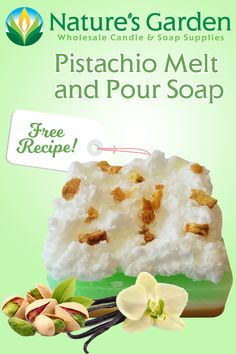 Free Pistachio Melt and Pour Soap Recipe by Natures Garden