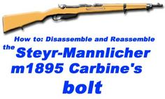 Collecting and Shooting the Steyr-Mannlicher m95 Carbine - Bolt Disassembly and Reassembly