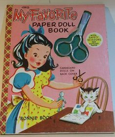 Vintage My Favorite Paper Doll Book A Bonnie Book Old Children's Books, Vintage Children's Books, Vintage Coloring Books, Kid Books, Story Books, Reading Books, Paper Dolls Book, Vintage Paper Dolls, Doll Drawing