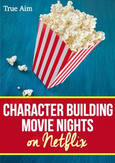 Character Building Movie Nights