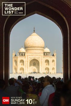 Bill Weir takes you on a journey through India – and explores what the future might have in store for one of the last true wonders of the world. The Taj Majal photographed by Philip Bloom for CNN's new series The Wonder List with Bill Weir - Sundays at 10pm ET on CNN, starting March 1, 2015