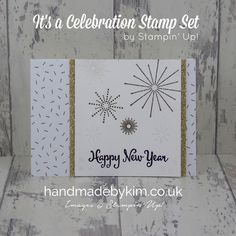 Stampin' Up! Demonstrator Kim Price - Handmade by Kim: #GDP052 case the designer Teneale Williams - heat embossed Happy New Year card!!