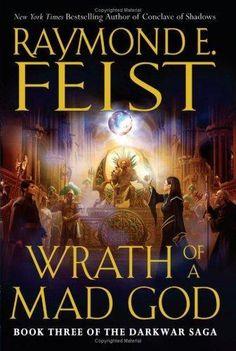 Wrath of a Mad God - Raymond E. Feist