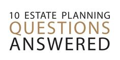 Money: 10 Estate Planning Questions Answered - AY Magazine - January 2013 - Arkansas