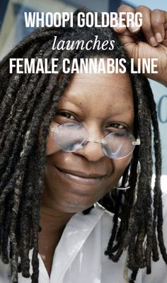 Whoopi Goldberg launches female cannabis line | massroots.com