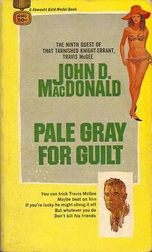First edition of Pale Gray for Guilt by John D. MacDonald, 1968.