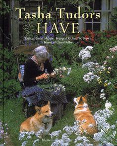 Tasha Tudors have - Tovah Martin, Martin Tovah, Richard W. Brown - Inbunden (9788764105704) - Böcker - CDON.COM