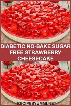 Diabetic No-Bake Sugar Free Strawberry Cheesecake Diabetiker No-Bake Sugar Free Erdbeer-Käsekuchen Sugar Free Deserts, Sugar Free Sweets, Sugar Free Recipes, Sugar Free Foods, No Sugar Desserts, Sugar Free Snacks, Sugar Free Cakes, Sugar Free Drinks, Diabetic Friendly Desserts