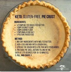 Keto, Gluten-Free Pie Crust Ingredients: cup melted grass-fed butter 1 cup coconut flour 1 cup almond flour 1 tsp himalayan salt 1 pasture raised egg Method: Mix dry ingredients with melted butter. Add 1 egg and mix into a dough ball. I'm very dubious tha Pie Crust Recipes, Gf Recipes, Ketogenic Recipes, Low Carb Recipes, Paleo Pie Crust, Low Carb Pie Crust, Pie Crusts, Gf Pie Crust Recipe, Coconut Flour Recipes Keto