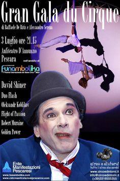 Gran Gala du Cirque, Funambolika 2013. Teatro d'Annunzio, Pescara.