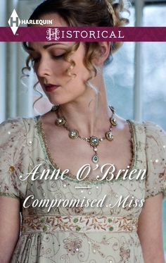 Anne O'Brien - Compromised Miss