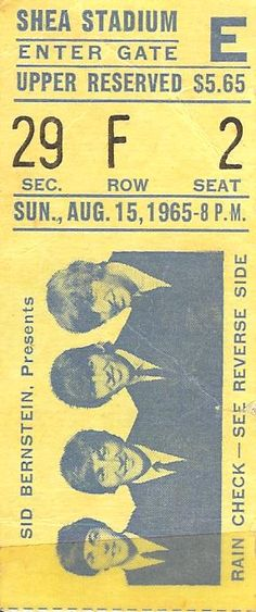 My ticket to the Beatles concert in 1965.  I have the photo (and negative) I shot from my Brownie camera, too.
