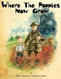 To mark the centenary of the start of the First World War one of the UK's top creative teams, Hilary Robinson and Martin Impey, have dedicated their new book Where The Poppies Now Grow to their great uncles who fell at the Somme. World War One, First World, Planting Poppies, Christmas Truce, Anzac Day, Remembrance Day, Kids Reading, Lessons For Kids, Wwi