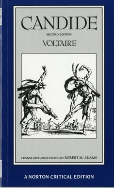 Candide (A Norton Critical Edition) by Voltaire http://www.amazon.com/dp/0393960587/ref=cm_sw_r_pi_dp_W0Q6vb04Y9HF0