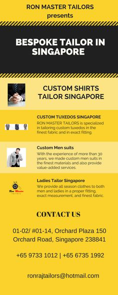 Custom Shirts Tailor Singapore | Tuxedos | Pants | Shirts  Ron Master Tailors is reliable brand in Singapore on which you can easily rely upon. With 30 years of experience we are well known custom made shirts, pants, suits and tuxedos tailor. We never compromise with quality of our clothes.