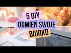 ODMIEŃ SWOJE BIURKO | 5 DIY - YouTube