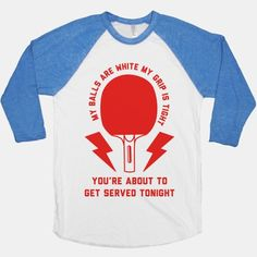 My Balls Are White My Grip is Tight Ping Pong #pingpong #tabletennis #funnyshirt #forestgump