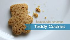 Homemade Cinnamon Teddy Cookies for Little Fingers Quick, Easy, gluten free, dairy free, refined sugar free snack for babies and toddlers.