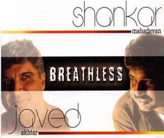 Shankar Mahadevan Breathless Lyrics from Breathless-Shankar Mahadevan Shankar Mahadevan, Old Song Lyrics, Indian Movies, Singing, Songs, Awesome, Song Books
