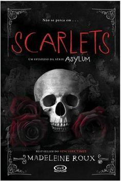 Título: Scarlets Título original: Scarlets Autora: Madeleine Roux Publicação: 2015 Número de páginas: 100 páginas Editora: V&R ISBN: 97885768378296 Recentemente publicamos, aqui no blog, a rese...