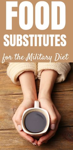 How To Substitute Foods On The Military Diet. Think Calories, Not Size. For the substitutions to work as intended the total calories should be equal to the original diet food. Butter Substitute, Coffee Substitute, Substitute For Egg, Military Diet Substitutions, Food Substitutions, Healthy Fats, Healthy Snacks, Protein Meats, Whole Grain Cereals