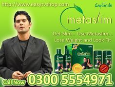Metaslim usefor Fat Loss Control Obesity and Fats. For more info Call 0092-323-6047787