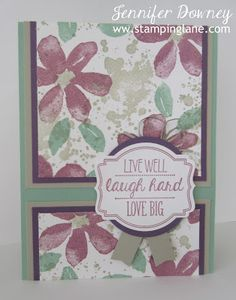 Jennifer Downey & Stampin' Up! www.stampinglane.com Garden in Bloom, Oh My Goodies, Gorgeous Grunge, Friendship, Card, Challenge