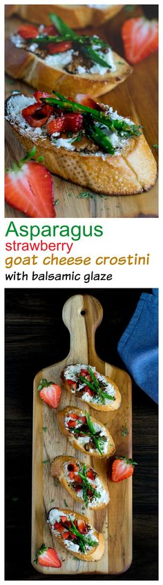 Asparagus strawberries goat cheese crostini with balsamic glaze makes an easy delicious appetizer for a crowd.