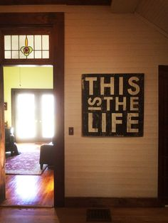 This is the Life SignExtra Large 31x33 by GoJumpInTheLake on Etsy, $125.00