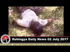 Rohingya Daily News Today 02 July 2017 أخبار أراكان اليوم _ باللغة #الرو...