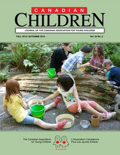 Young Children Have the Right to Learn Through Play | The Canadian Association for Young Children Week One