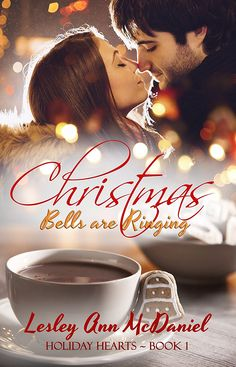 Christmas Bells are Ringing by Lesley Ann McDaniel is part of Mistletoe Kisses and Christmas Wishes, a set of 7 Christmas novellas! Christmas Bells, Christmas Wishes, Mistletoe, Free Reading, Free Ebooks, Reading Online, Book 1, Ideas, Hearts
