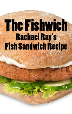 On Rachael Ray July 2 Rachael shows us her own fish sandwich recipe, called the fishwich recipe - her own unique take on a classic. Wrap Recipes, Chef Recipes, Fish Recipes, Seafood Recipes, Food Network Recipes, Cooking Recipes, Fish Sandwich, Sandwich Recipes, Recipes